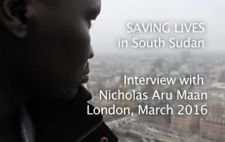Saving Lives in South Sudan: interview with Nicholas Aru Maan